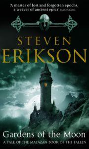 Steven Erikson's Gardens of the Moon